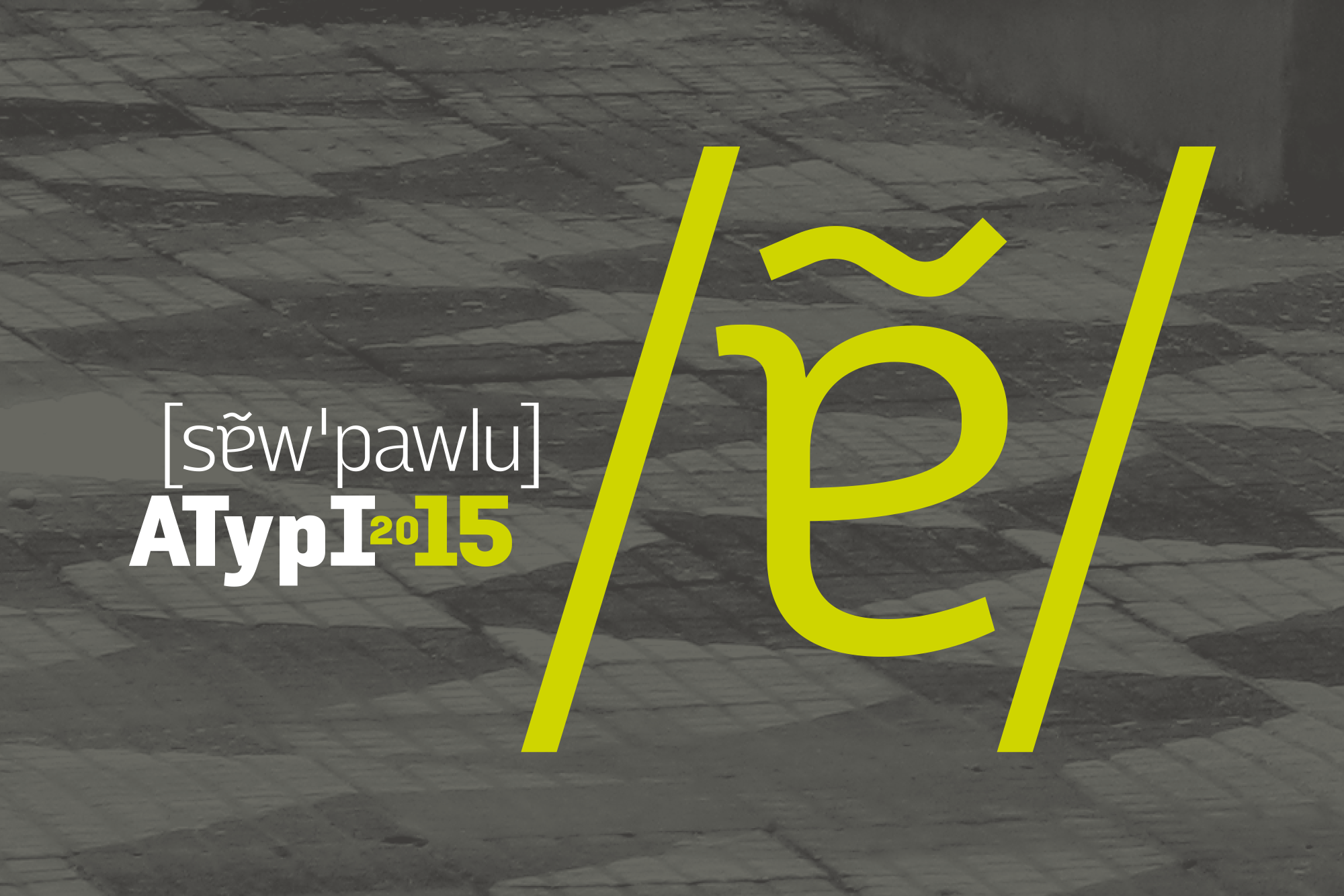 Logo of the 2015 ATypI conference, using a phonetic symbol